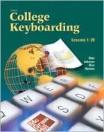 Gregg College Keyboarding & Document Processing (Gdp), Lessons 1-20, Home Version - Scot Ober, Jack Johnson, Arlene Zimmerly