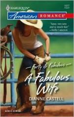 A Fabulous Wife (Forty & Fabulous, #1) - Dianne Castell