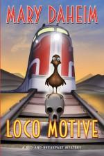 Loco Motive - Mary Daheim