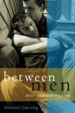 Between Men: Best New Gay Fiction - Richard Canning, Eugène Ionesco