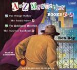 A to Z Mysteries: Books O-R - Ron Roy, David Pittu