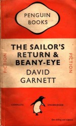 The Sailor's Return & Beany-Eye - David Garnett