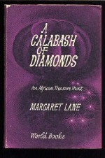 A calabash of diamonds: An African treasure hunt - Margaret Lane