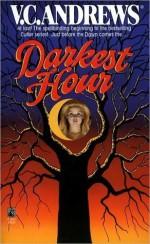 Darkest Hour - V.C. Andrews, Andrew Neiderman