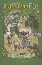 The Skeletons in City Park - Thomas Kingsley Troupe, Stephen Gilpin