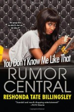 You Don't Know Me Like That - ReShonda Tate Billingsley