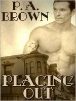 Placing Out - P.A. Brown