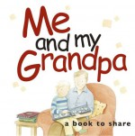 Me & My Grandpa (Me And My) - Helen Exley