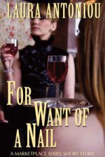 For Want of a Nail - Laura Antoniou