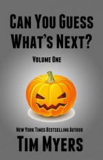 Can You Guess What's Next? Vol. 1 - Tim Myers