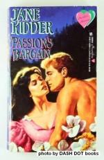 Passion's Bargain - Jane Kidder