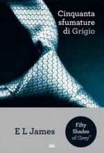 Cinquanta sfumature di Grigio - E L James