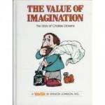 The Value of Imagination: The Story of Charles Dickens - Spencer Johnson, Steve Pileggi
