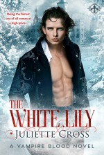 The White Lily - Juliette Cross