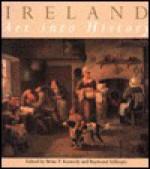 Ireland: Art Into History - Raymond Gillespie, Brian P. Kennedy