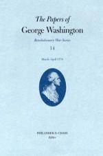 The Papers Of George Washington - Philander D. Chase, George Washington, Edward G. Lengel