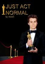 Just Act Normal - Zosofi