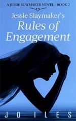 Jessie Slaymaker's Rules of Engagement - Jo Iles, David Gatewood