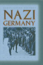Rise of Nazi Germany - Alex Woolf