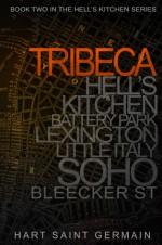 Tribeca - Lili St. Germain, Callie Hart