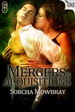 Mergers & Acquisitions (The Edge, #65) - Sorcha Mowbray
