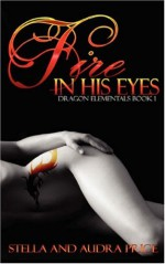 Fire in His Eyes - Stella Price, Audra Price