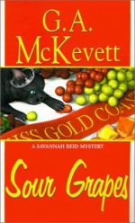 Sour Grapes - G.A. McKevett