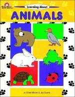 Learning about Animals - Joy Evans, Jo Ellen Moore