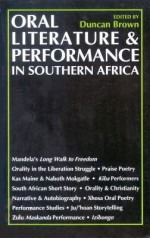 Oral Literature & Performance: In Southern Africa - Duncan Brown