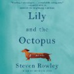 Lily and the Octopus - Steven Rowley, Michael Urie, Simon & Schuster Audio