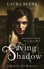 Saving Shadow (The Beckett Files, Book 1) - Laura Beers