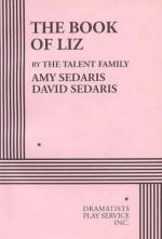 The Book of Liz - Acting Edition - Amy Sedaris, David Sedaris