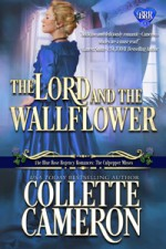 The Lord and the Wallflower - Collette Cameron