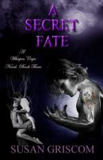 A Secret Fate - Susan Griscom