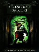 Clanbook: Salubri (Vampire, the Dark Ages) - Cynthia Summers, John Bolton