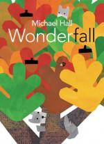 Wonderfall - Michael Hall, Michael Hall