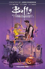Buffy the Vampire Slayer, Vol. 2 - Joss Whedon, David López, Jordie Bellaire