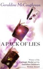 A Pack of Lies - Geraldine McCaughrean