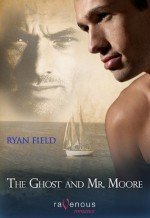 The Ghost and Mr. Moore - Ryan Field