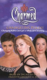 Changeling Places - Micol Ostow, Constance M. Burge