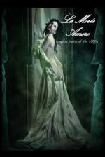La Morte Amore: Vampire Poetry of the 1800s - Dark Moon Press, Corvis Nocturnum