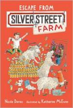 Escape from Silver Street Farm - Nicola Davies, Katharine McEwen