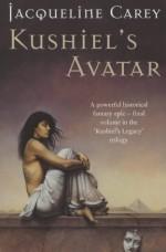 Kushiel's Avatar - Jacqueline Carey