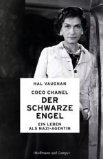 Coco Chanel - Der schwarze Engel: Ein Leben als Nazi-Agentin (German Edition) - Hal Vaughan, Bernhard Jendricke, Gerlinde Schermer-Rauwolf, Robert A. Weiss