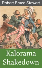 Kalorama Shakedown - Robert Bruce Stewart
