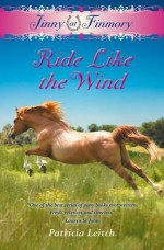 Ride Like the Wind. Patricia Leitch - Patricia Leitch