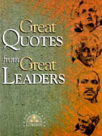 Great Quotes from Great Leaders - Peggy Anderson