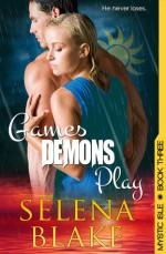 Games Demons Play - Selena Blake