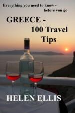 GREECE - 100 Travel Tips - Helen Ellis
