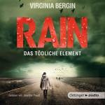 Rain: Das tödliche Element - Virgina Bergin, Josefine Preuß, Oetinger Media